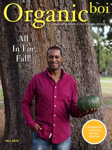 Organicboi Magazine FALL 2018