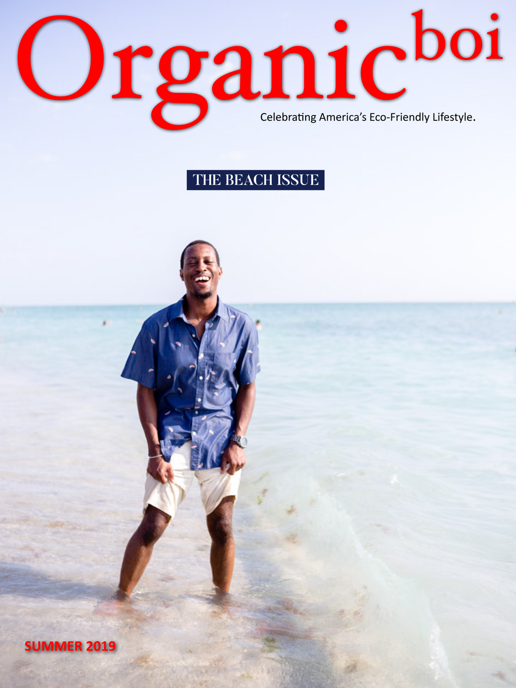 Organicboi Magazine Summer 2019-The Beach Issue