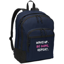Load image into Gallery viewer, WAKE UP. BE DOPE. REPEAT. Backpack