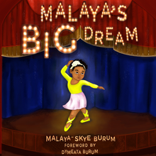 Load image into Gallery viewer, MALAYA'S BIG DREAM