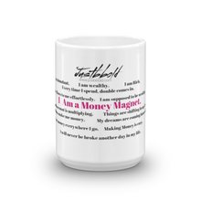 Load image into Gallery viewer, THE MONEY MUG 11oz & 15oz