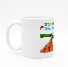 Load image into Gallery viewer, Mug - Stop Hunting Tiger by Rihanna - White