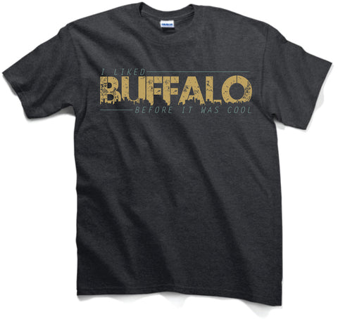 I Liked Buffalo Before It Was Cool