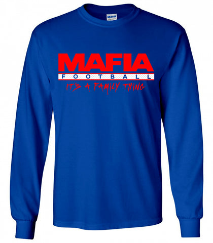 Mafia Football, It's a Family Thing  - LongSleeve T