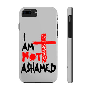 Not Ashamed Phone Case