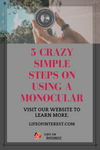 5 Simple Steps On Using a Monocular