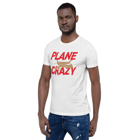 Plane Crazy - Short-Sleeve Unisex T-Shirt
