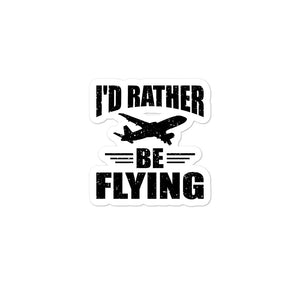 Bubble-free stickers - I'd Rather be Flying