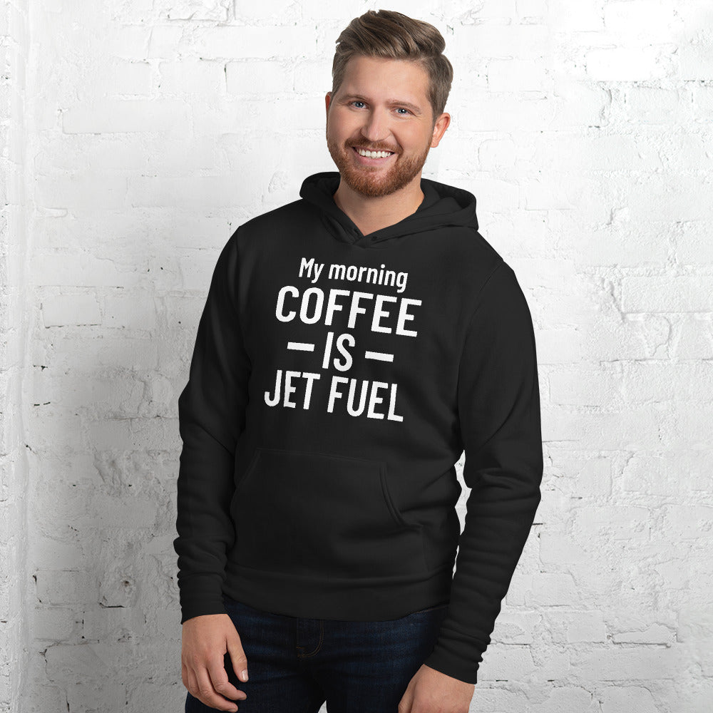 My Morning Coffee Is Jet Fuel Unisex Hoodie