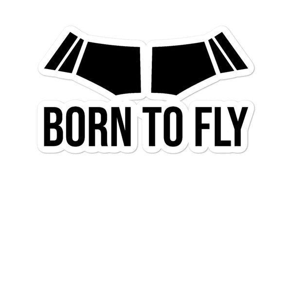 Bubble-free stickers - Born to Fly