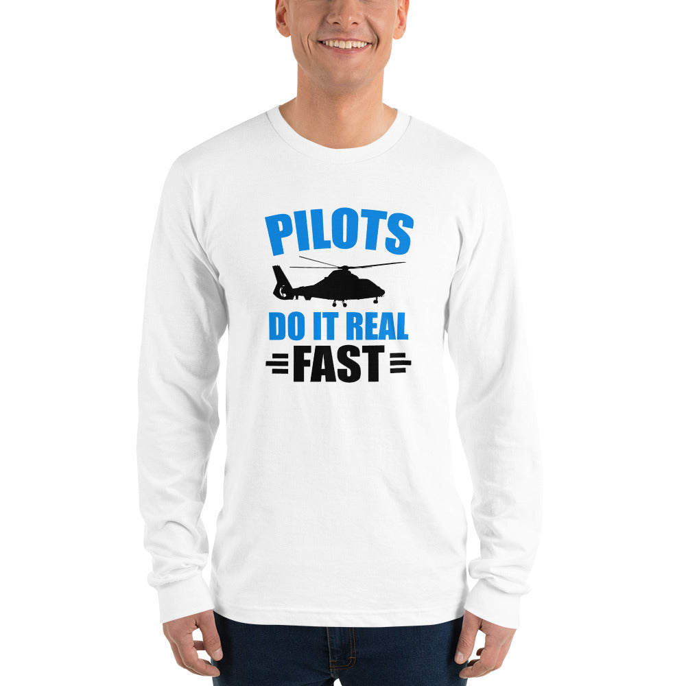 Pilots Do It Real Fast (white) - Long Sleeve T-Shirt