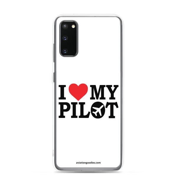 I Love My Pilot - Samsung Case - all sizes