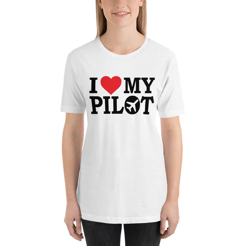 I Love my Pilot (light color options) - Short-Sleeve Unisex T-Shirt