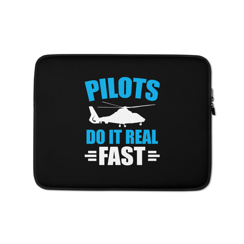 Pilots Do It Real Fast Laptop Sleeve