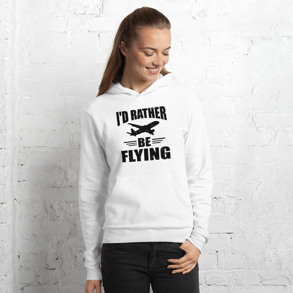 I'd Rather Be Flying Unisex Hoodie (white)
