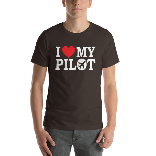 I Love my Pilot (dark color options) - Short-Sleeve Unisex T-Shirt