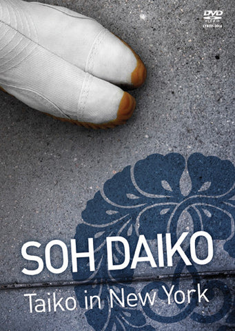 "Soh Daiko: Taiko in New York <font color=""bf0606""><i>DOWNLOAD ONLY</i></font>"