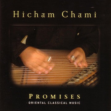 "Hicham Chami: Promises, Oriental Classic Music <font color=""bf0606""><i>DOWNLOAD ONLY</i></font> MCM-4002"