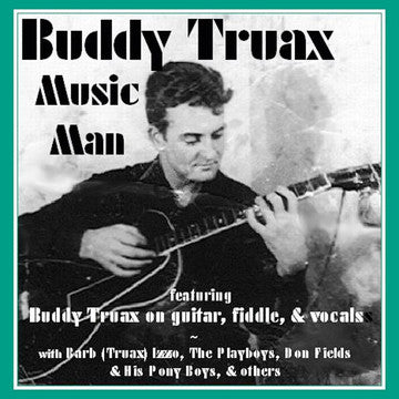 "MCM-4016-2 - Buddy Truax: Music Man - <font color=""bf0606""><i>DOWNLOAD ONLY</i></font>"