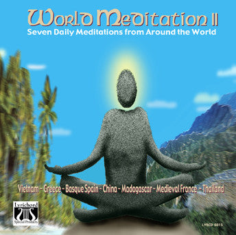"World Meditation II: One Full Week's Daily Meditations from Around the World - <font color=""bf0606""><i>DOWNLOAD ONLY</i></font> LYR-6015"