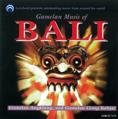 Gamelan Music of Bali CD LYR-7179