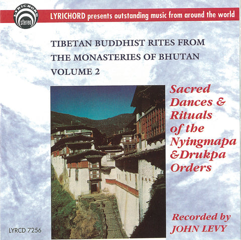 "Tibetan Buddhist Rites from the Monasteries of Bhutan, Volume II <font color=""bf0606""><i>DOWNLOAD ONLY</i></font> LYR-7256"
