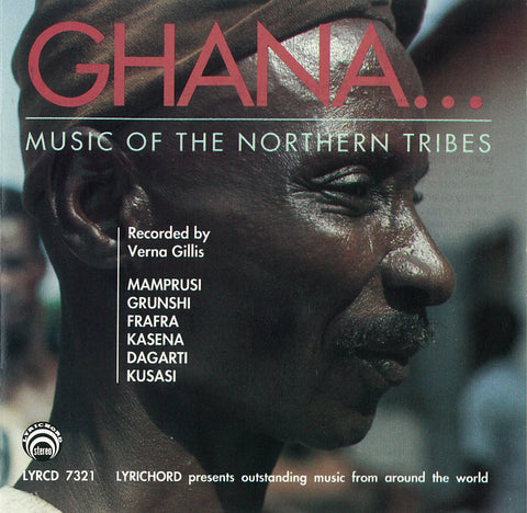 "Ghana: Music of the Northern Tribes <font color=""bf0606""><i>DOWNLOAD ONLY</i></font> LYR-7321"