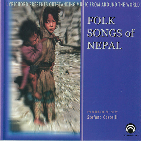 "Folk Songs of Nepal <font color=""bf0606""><i>DOWNLOAD ONLY</i></font> LYR-7330"