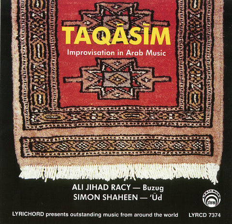 "Taqasim, The Art Of Improvisation in Arabic Music - Ali Jihad Racy & Simon Shaheen <font color=""bf0606""><i>DOWNLOAD ONLY</i></font> LYR-7374"