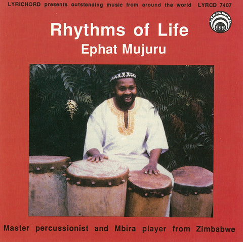 "Ephat Mujuru:  Rhythms of Life <font color=""bf0606""><i>DOWNLOAD ONLY</i></font> LYR-7407"