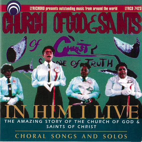 In Him I Live: Choral Songs and Solos CD