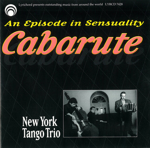 Cabarute - an episode in sensuality - Tango CD LYR-7428