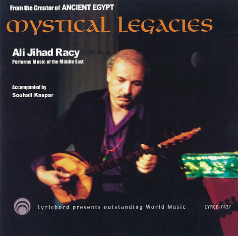 Ali Jihad Racy  Mystical Legacies CD