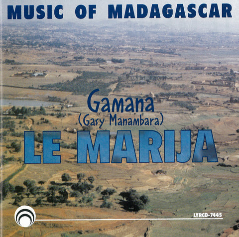Gamana:  La Marija,  Music of Madagascar CD LYR-7445