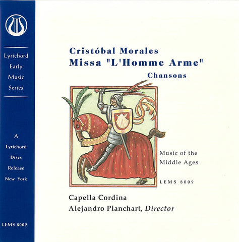 "Cristobal Morales: Missa ""L'Homme Arme"", Chansons - Capella Cordina <font color=""bf0606""><i>DOWNLOAD ONLY</i></font> LEMS-8009"