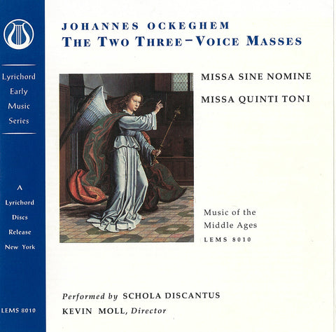"Johannes Ockeghem: The Two Three-Voice Masses, Missa sine nomine, Missa quinti toni - Schola Discantus <font color=""bf0606""><i>DOWNLOAD ONLY</i></font> LEMS-8010"