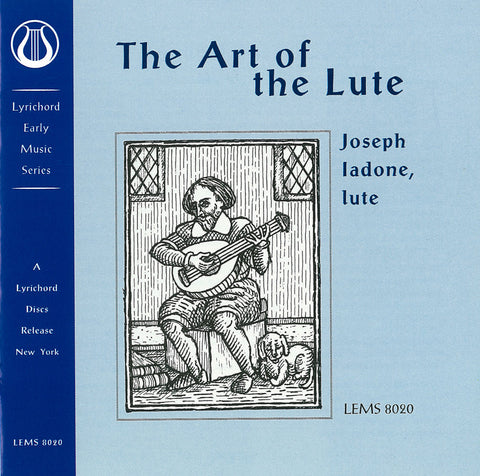 "The Art of the Lute - Joseph Iadone <font color=""bf0606""><i>DOWNLOAD ONLY</i></font> LEMS-8020"