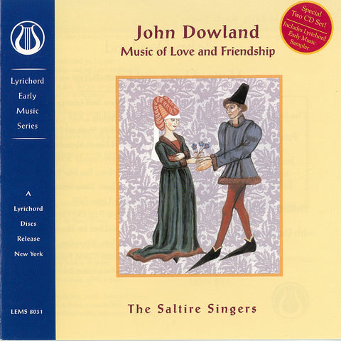 "John Dowland: Music of Love and Friendship - The Saltire Singers <font color=""bf0606""><i>DOWNLOAD ONLY</i></font> LEMS-8031"