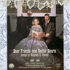 Dear Friends and Gentle Hearts: Songs of Stephen C. Foster (1836-1864) CD LEMS-8036