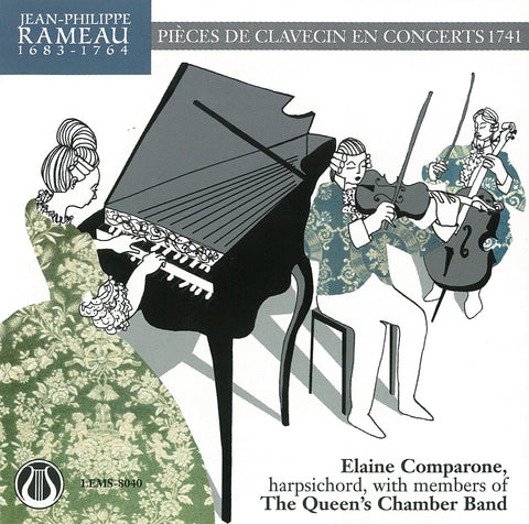 "Jean-Philippe Rameau 1683-1764, Pieces de Clavecin en Concert (1741) - Elaine Comparone & The Queen's Chamber Band <font color=""bf0606""><i>DOWNLOAD ONLY</i></font> LEMS-8040"