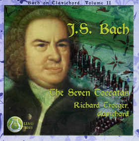 J.S. Bach: The Seven Toccatas, Bach on Clavichord, Vol. 2 - Richard Troeger CD LEMS-8041