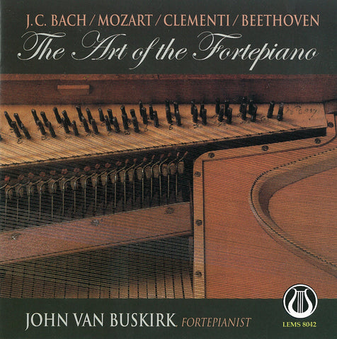 The Art of the Fortepiano, Sonatas by J.C. Bach, Mozart, Clementi and Beethoven - John Van Buskirk CD LEMS-8042