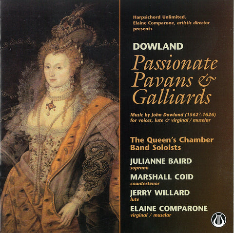"Passionate Pavans & Galliards  Music by John Dowland - Julianne Baird, Marshall Coid, Jerry Willard, Elaine Comparone <font color=""bf0606""><i>DOWNLOAD ONLY</i></font> LEMS-8046"