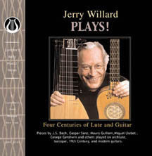 "Jerry Willard PLAYS! Four Centuries of Lute and Guitar <font color=""bf0606""><i>DOWNLOAD ONLY</i></font> LEMS-8051"