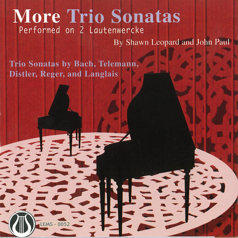 "More Trio Sonatas Performed On 2 Lautenwercke <font color=""bf0606""><i>DOWNLOAD ONLY</i></font> LEMS-8052"