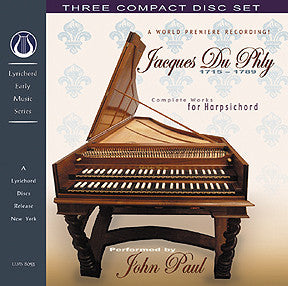 LEMS-8053 Jacques Du Phly: Complete Works for Harpsichord - Three CD Set!  - John Paul, harpsichord