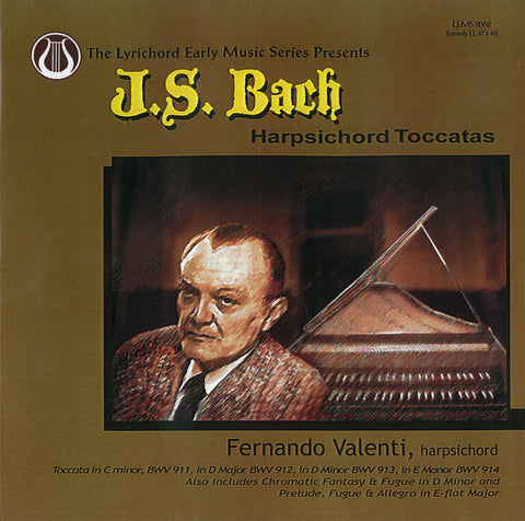 "J.S. Bach: Harpsichord Toccatas - Chromatic Fantasy & Fugue, Praeludium, Fugue & Allegro in E-flat <font color=""bf0606""><i>DOWNLOAD ONLY</i></font> LEMS-8062"