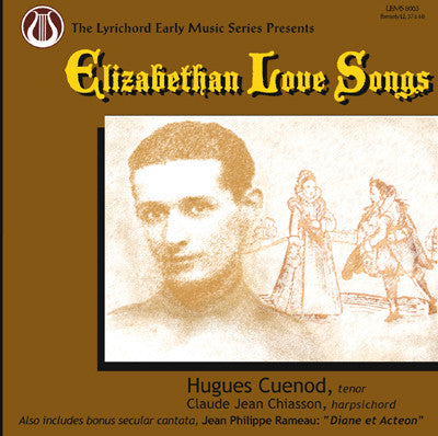 "Elizabethan Love Songs - Hugues Cuenod, tenor   Claude Jean Chiasson, harpsichord <font color=""bf0606""><i>DOWNLOAD ONLY</i></font> LEMS-8063"
