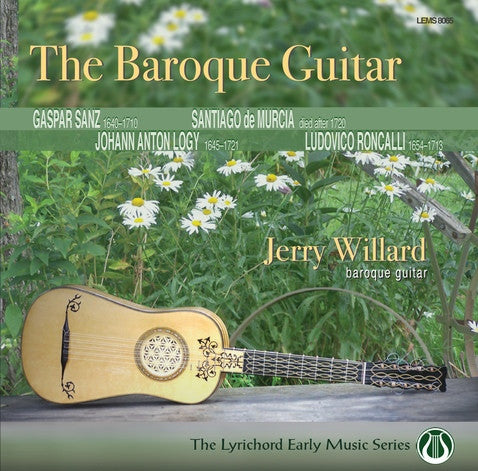 "The Baroque Guitar - Jerry Willard <font color=""bf0606""><i>DOWNLOAD ONLY</i> LEMS-8065"