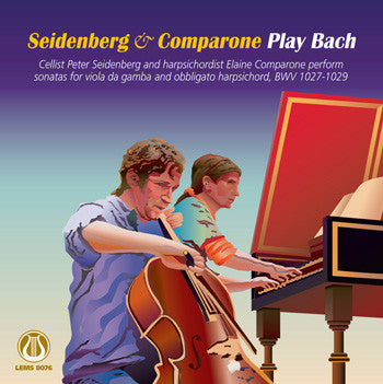 "Seidenberg & Comparone Play Bach <font color=""bf0606""><i>DOWNLOAD ONLY</i></font> LEMS-8076"